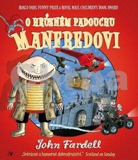 John Fardell: O hrůzném padouchu Manfredovi cena od 46 Kč