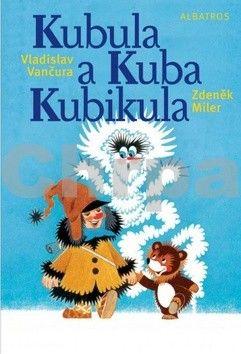 Vladislav Vančura: Kubula a Kuba Kubikula cena od 179 Kč