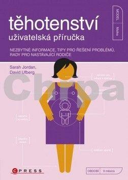 David Ufberg: Těhotenství - uživatelská příručka cena od 211 Kč
