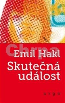 Emil Hakl: Skutečná událost cena od 192 Kč