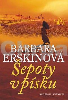 Barbara Erskine: Šepoty v písku - 4. vydání cena od 129 Kč