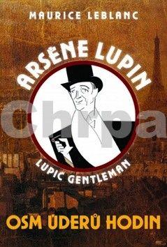 Maurice Leblanc: Osm úderů hodin cena od 156 Kč