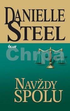 Danielle Steel: Navždy spolu cena od 173 Kč