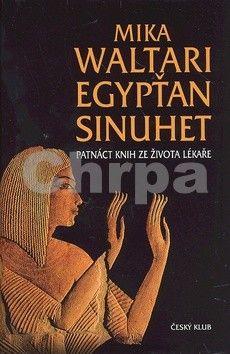 Mika Waltari: Egypťan Sinuhet - 10. vydání cena od 250 Kč
