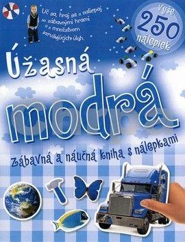 Fortuna Libri Úžasná modrá zábavná a náučná kniha s nálepkami cena od 151 Kč
