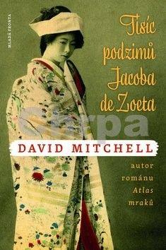 David Mitchell: Tisíc podzimů Jacoba de Zoeta cena od 136 Kč