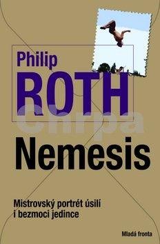 Philip Roth: Nemesis - Mistrovský portrét úsilí i bezmoci jedince cena od 199 Kč