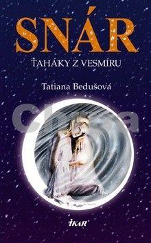 Tatiana Bedušová: Snár cena od 182 Kč