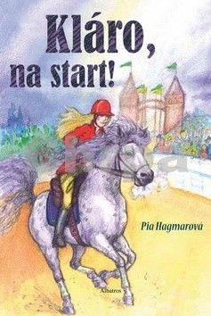 Pia Hagmar: Kláro, na start! cena od 128 Kč