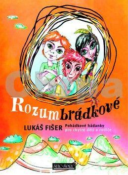 Lukáš Fišer: Rozumbrádkové cena od 139 Kč