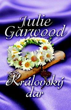 Julie Garwood: Královský dar cena od 129 Kč