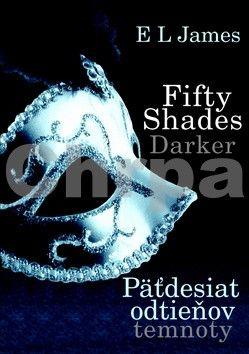 E.L. James: Fifty Shades Darker Päťdesiat odtieňov temnoty cena od 399 Kč