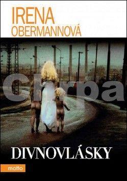 Irena Obermannová: Divnovlásky cena od 148 Kč