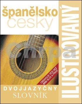 Ilustrovaný dvojjazyčný španělsko český slovník cena od 232 Kč