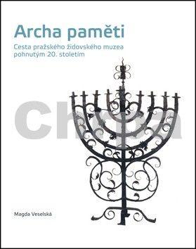 Magda Veselská: Archa paměti cena od 539 Kč