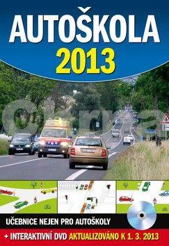 Ottovo nakladatelství Autoškola 2013 + DVD, aktualizováno k 1.3.2013 cena od 177 Kč