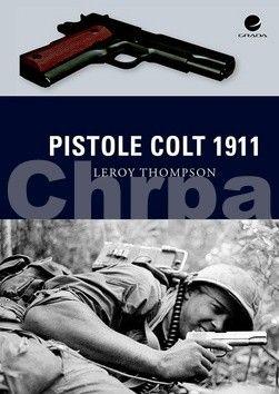 Leroy Thompson: Pistole Colt 1911 cena od 34 Kč