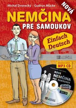 Michal Dvorecký, Gudrun Mücke: Nová nemčina pre samoukov + CD cena od 224 Kč