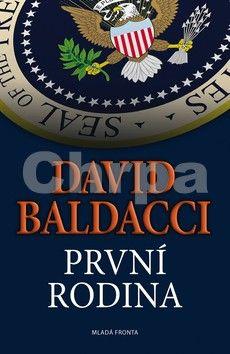 David Baldacci: První rodina cena od 265 Kč