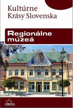 Peter Maráky: Regionálne múzeá cena od 193 Kč