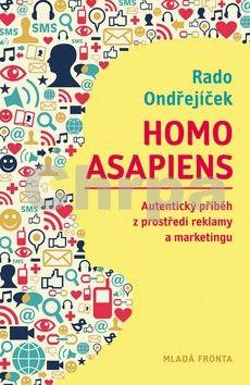 Rado Ondřejíček: Homo asapiens cena od 174 Kč