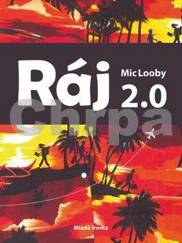 Mic Looby: Ráj 2.0 cena od 199 Kč