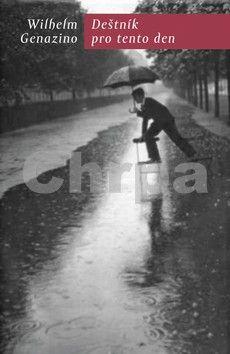 Wilhelm Genazino: Deštník pro tento den cena od 189 Kč