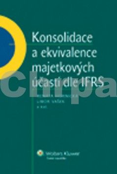Renáta Hornická, Libor Vašek: Konsolidace a ekvivalence majetkových účastí dle IFRS cena od 463 Kč