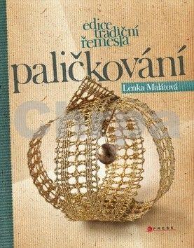 Lenka Malátová: Paličkování cena od 329 Kč