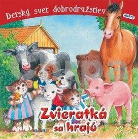 Sibyla Mislovičová: Zvieratká sa hrajú cena od 70 Kč