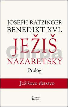 Joseph Ratzinger: Ježiš Nazaretský cena od 137 Kč