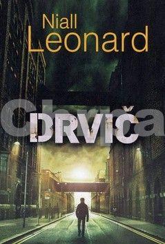Niall Leonard: Drvič cena od 248 Kč