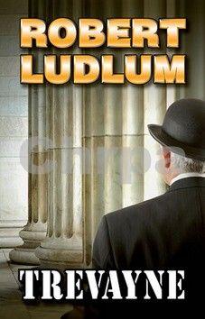 Robert Ludlum: Trevayne cena od 48 Kč