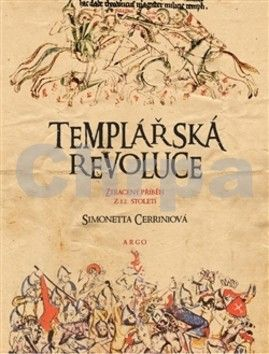 Simonetta Cerrini: Templářská revoluce cena od 245 Kč