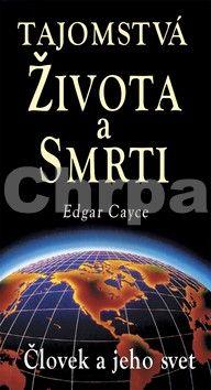 Edgar Cayce: Tajomstvá života a smrti cena od 0 Kč