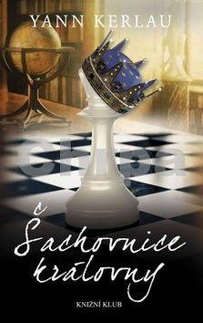 Yann Kerlau: Šachovnice královny cena od 279 Kč