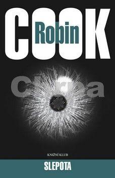 Robin Cook: Slepota cena od 241 Kč