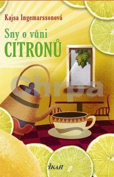 Kajsa Ingemarsson: Sny o vůni citrónů cena od 154 Kč