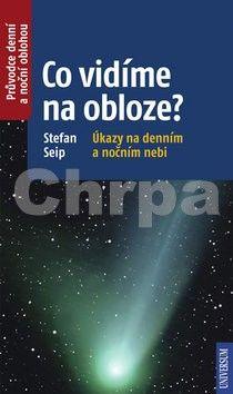 Stefan Seip: Co vidíme na obloze? cena od 182 Kč