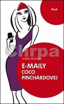 Robert Bryndza: E-maily Coco Pinchardovej cena od 0 Kč