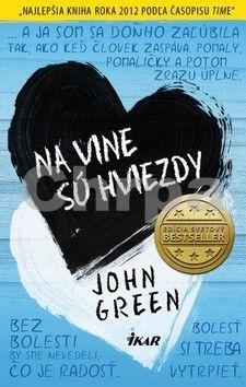 John Green: Na vine sú hviezdy cena od 268 Kč