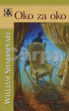 William Shakespeare: Oko za oko cena od 169 Kč