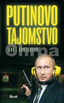 Anna Arutunyan: Putinovo tajomstvo cena od 192 Kč