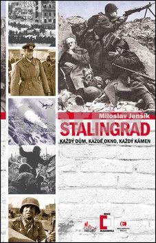 Miloslav Jenšík: Stalingrad cena od 113 Kč