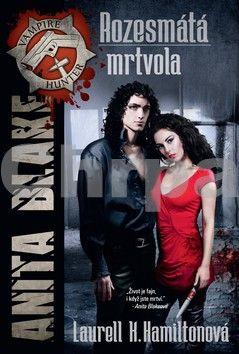 Laurell Hamilton: Anita Blake 2 - Rozesmátá mrtvola - 2. vydání cena od 174 Kč