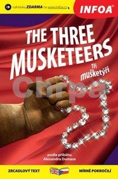 Dumas Alexandre: Tři mušketýři/The Three Musketeers - Zrcadlová četba cena od 112 Kč