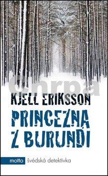Kjell Eriksson: Princezna z Burundi cena od 108 Kč