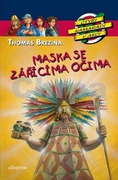 Thomas Brezina: Maska se zářícíma očima cena od 147 Kč