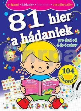 Svojtka 81 hier a hádaniek pre deti od 4 do 6 rokov cena od 116 Kč