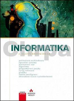 J. Glenn Brookshear: Informatika cena od 897 Kč